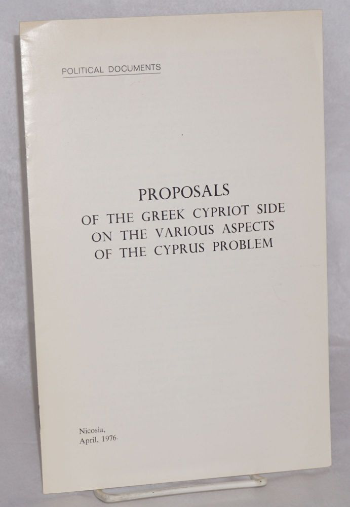 Proposals of the Greek Cypriot side on the various aspects of the Cyprus problem