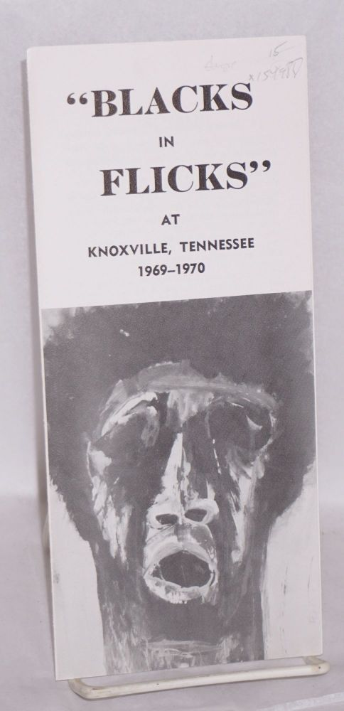 """ Blacks in flicks"" at Knoxville, Tennessee 1969-1970"