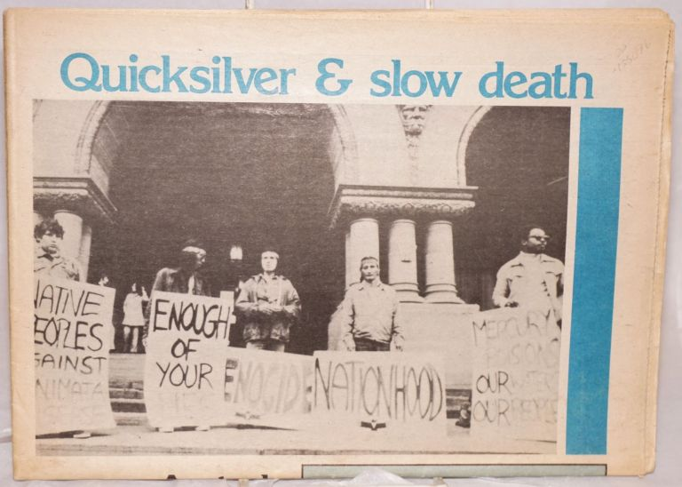 Quicksilver & slow death a study of mercury pollution in northwestern Ontario. Ontario Public Interest Research Group.
