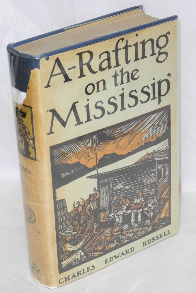 A-rafting on the Mississip'. Charles Edward Russell.