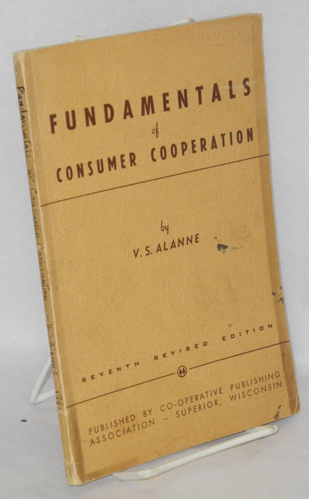 Fundamentals of consumer cooperation. Seventh revised edition. V. S. Alanne.