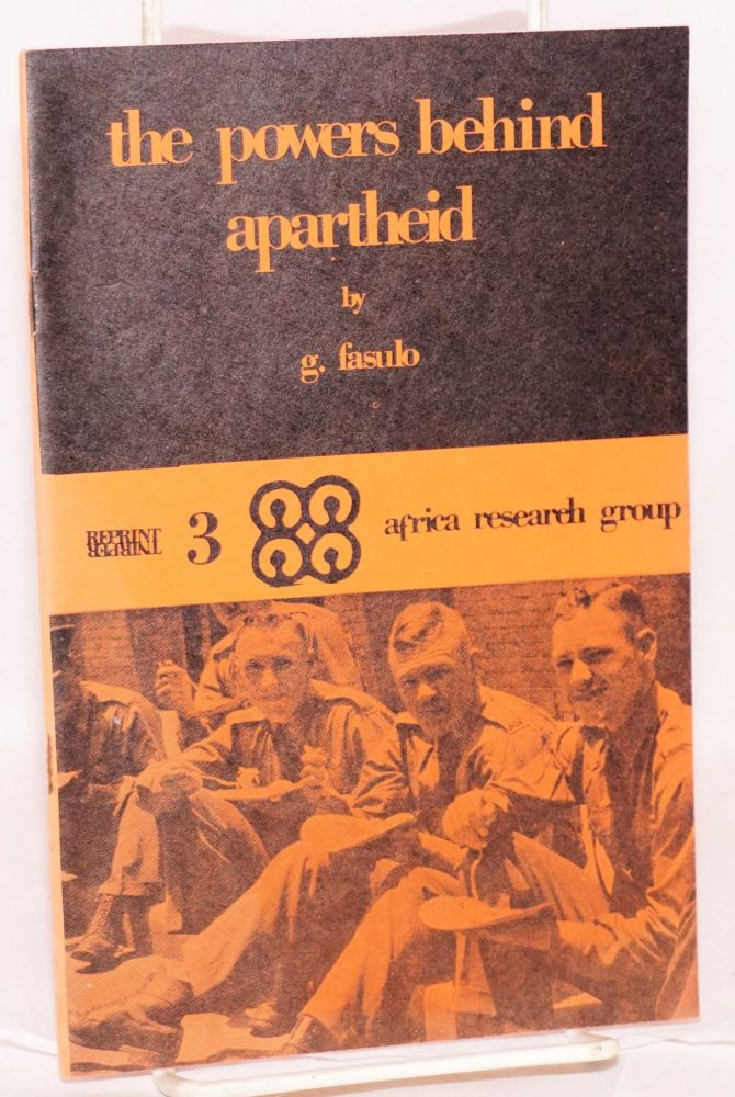 The powers behind apartheid. G. Fasulo.