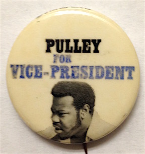 Pulley for Vice President [pinback button]. Socialist Workers Party.