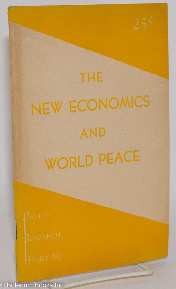 The new economics and world peace. Robert Stevens.