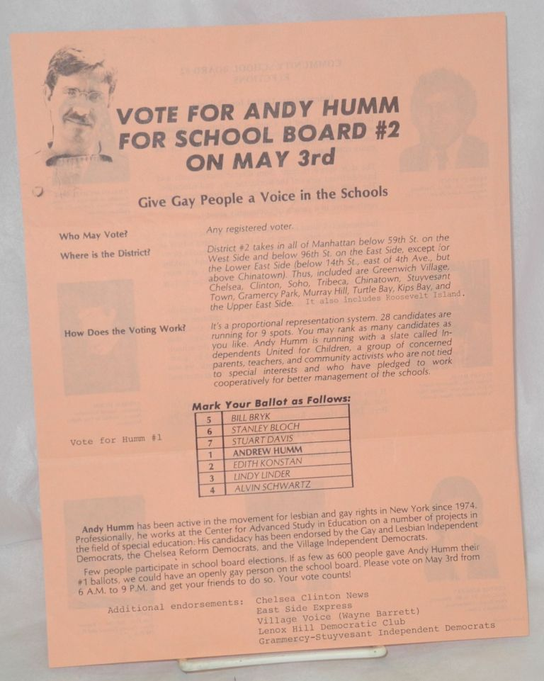 Vote for Andy Humm for School Board #2 on May 3rd; give gay people a voice in the schools. Andy Humm.