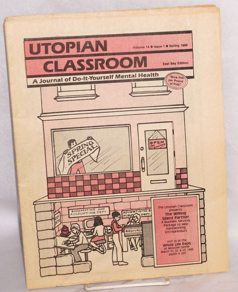 The Utopian Classroom: a journal of do-it-yourself mental health. Vol. 14, issue 1 (Spring 1986), East Bay edition. Kerista Commune.