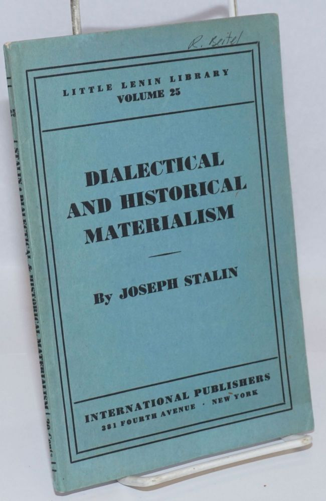 Dialectical and historical materialism. Joseph Stalin.