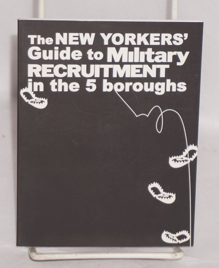The New Yorkers' guide to military recruitment in the 5 boroughs
