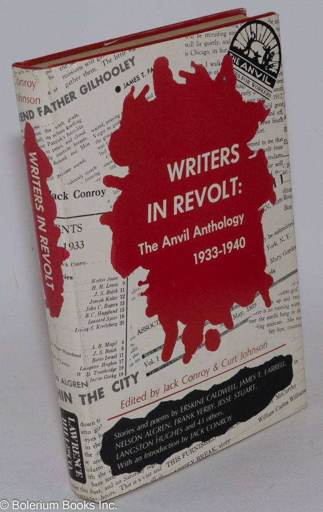 Writers in revolt; the Anvil anthology. Jack Conroy, ed Curt Johnson.