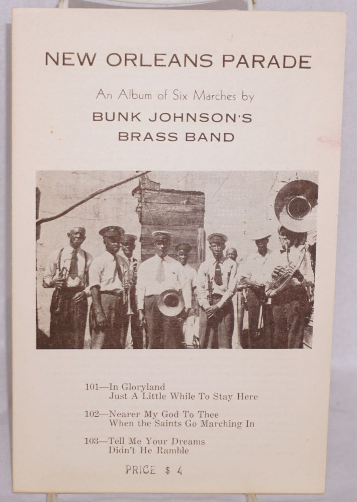 New Orleans parade; an album of six marches by Bunk Johnson's brass band