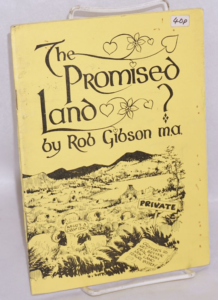 The promised land. Rob Gibson.