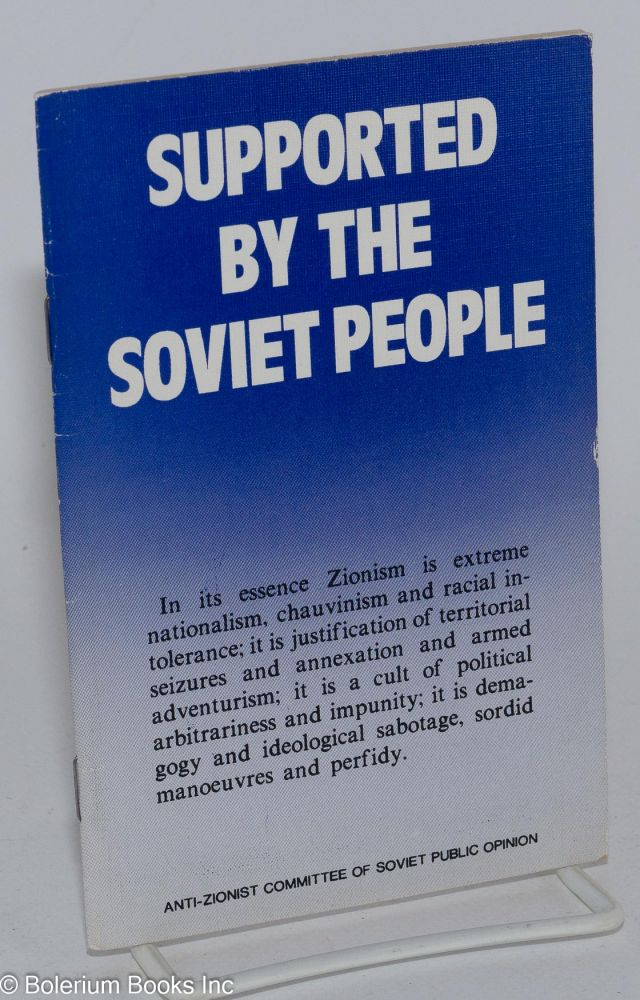 Supported by the Soviet people