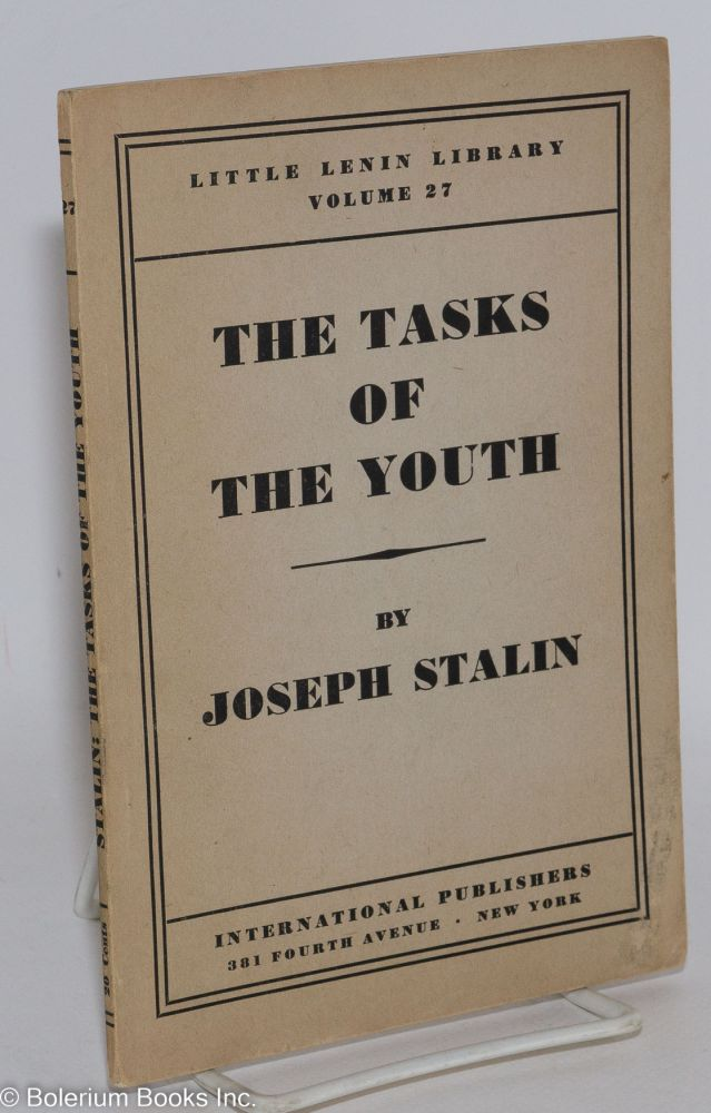 The tasks of the youth. Joseph Stalin.