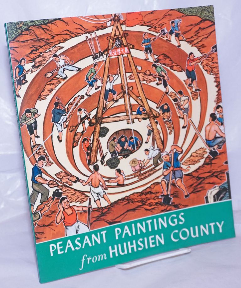 Peasant paintings from Huhsien county. Cultural Group under the State Council.