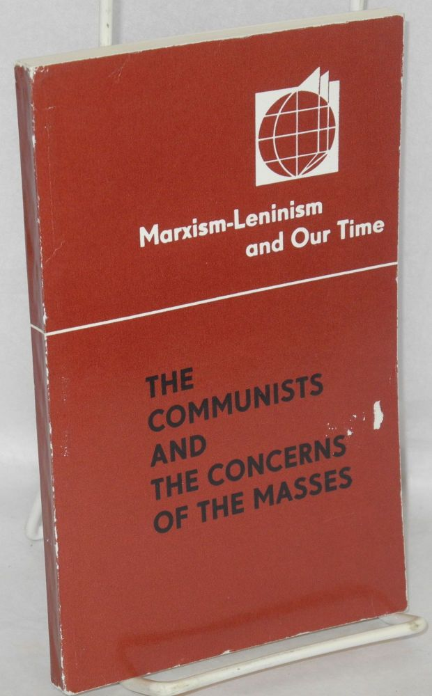 The communists and the concerns of the masses