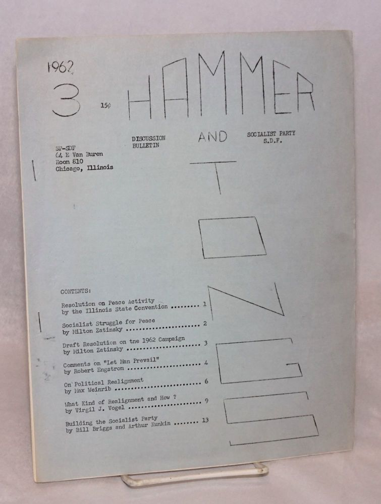 Hammer and Tongs. 3. 1962. Socialist Party - Social Democratic Federation.