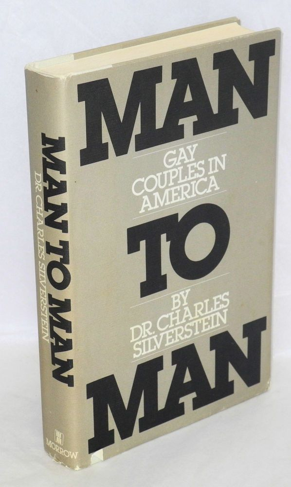 Man to man; gay couples in America. Charles Silverstein.