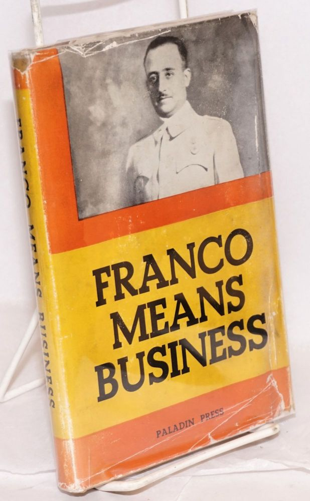 Franco means business (translated by Reginald Dingle). Georges Rotvand.