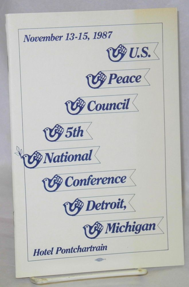 US Peace Council: 5th national conference, Detroit, Michigan