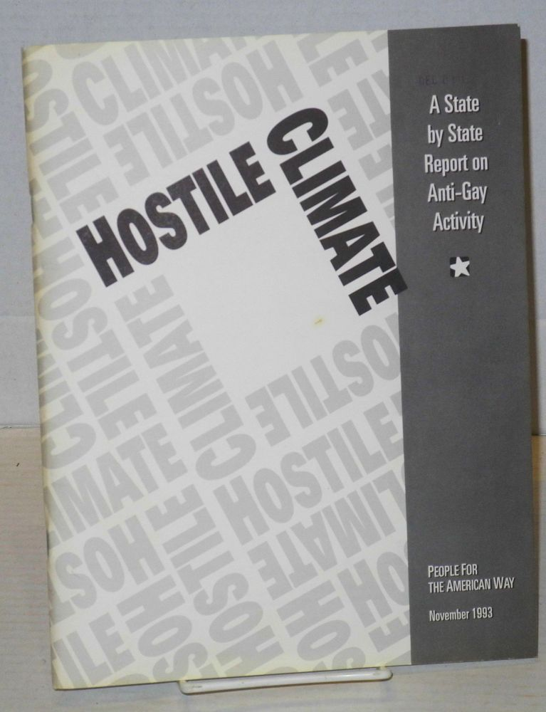 Hostile climate: a state by state report on anti-gay activity, November 1993 edition