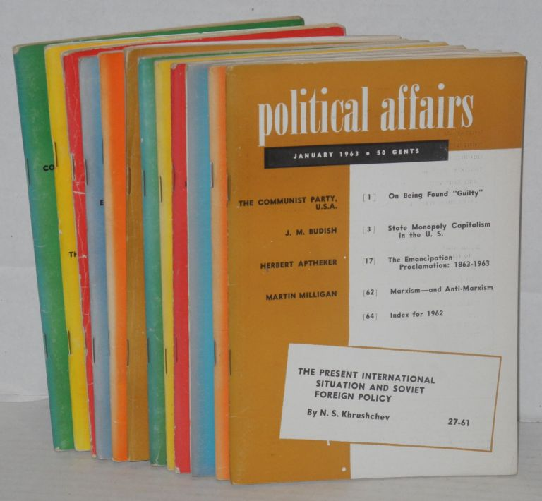 Political affairs, a theoretical and political magazine of scientific socialism.January to December 1963. Herbert Aptheker, ed.