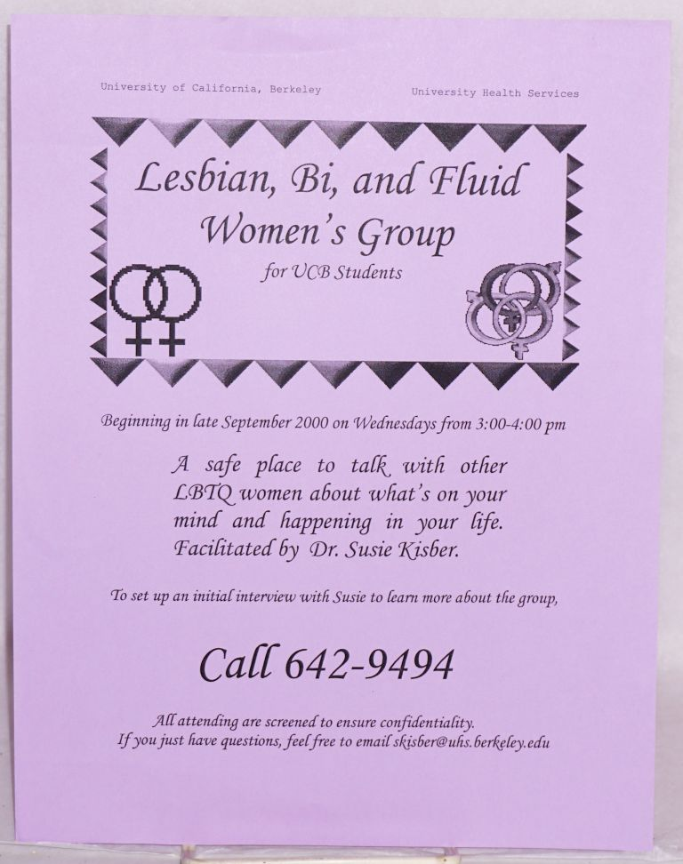 Lesbian, Bi, and Fluid Women's Group for UCB Students [handbill]. Susie Kisber.