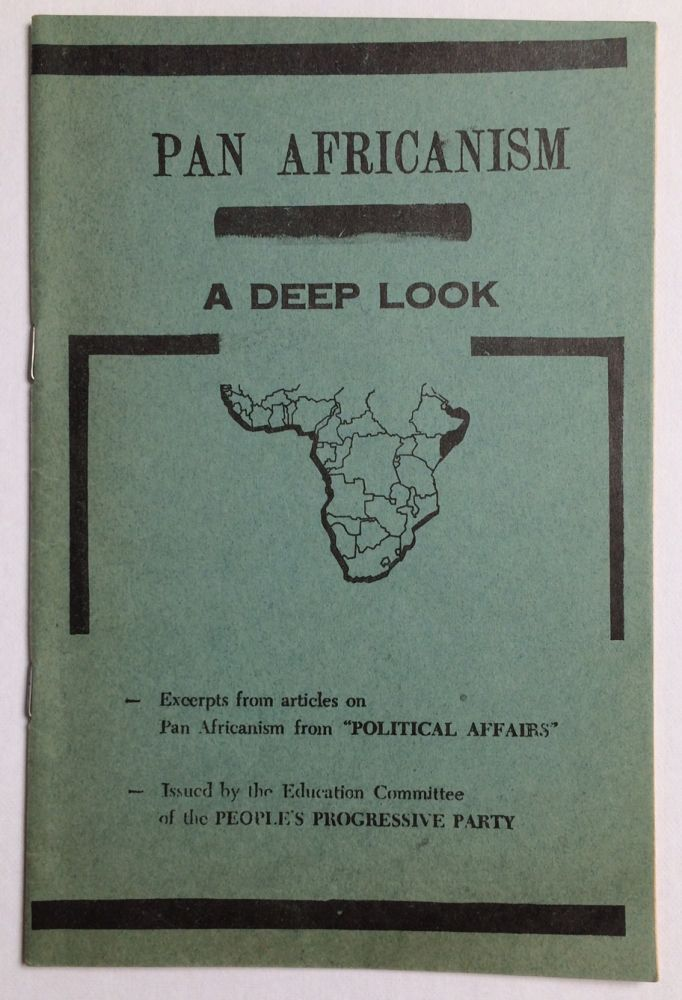 Pan Africanism, a deep look. Excerpts from articles on Pan Africanism from Political Affairs