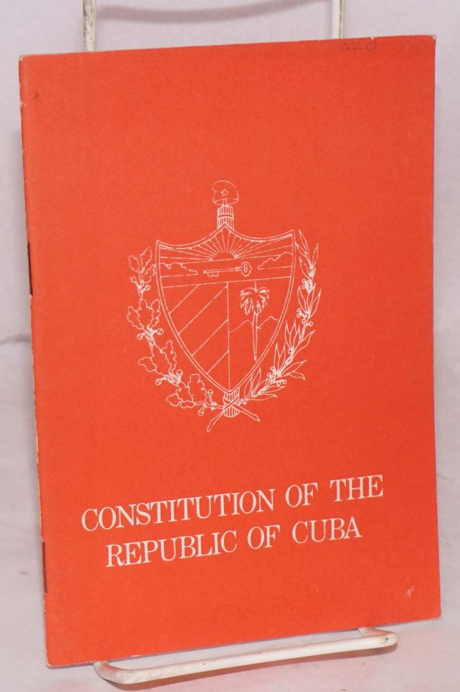 Constitution of the Republic Of Cuba
