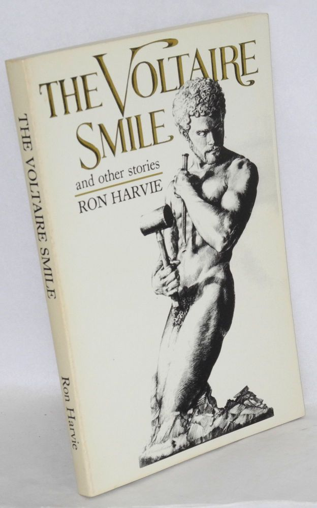 The Voltaire smile and other stories. Ron Harvie.