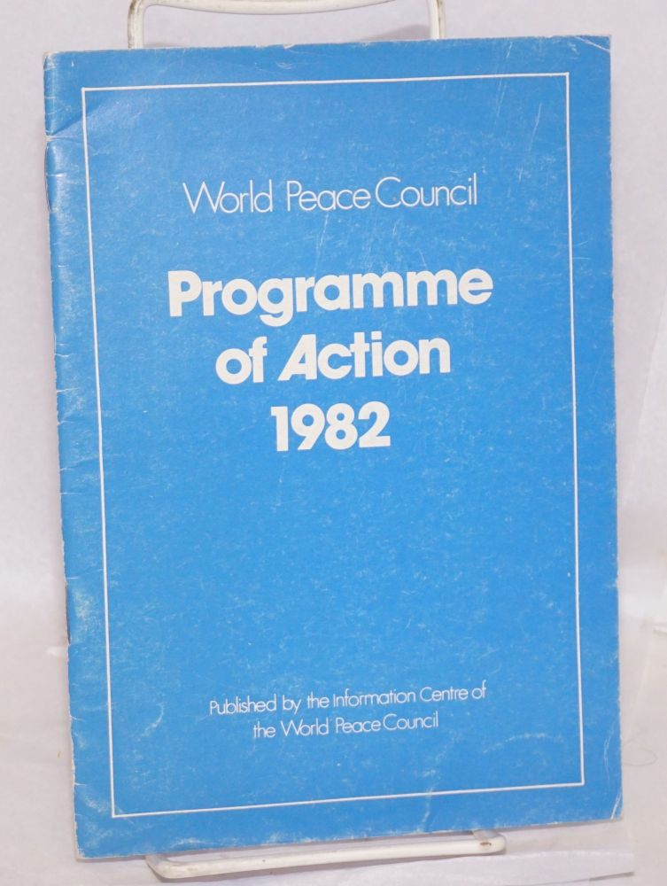 Programme of Action 1982. World Peace Council.