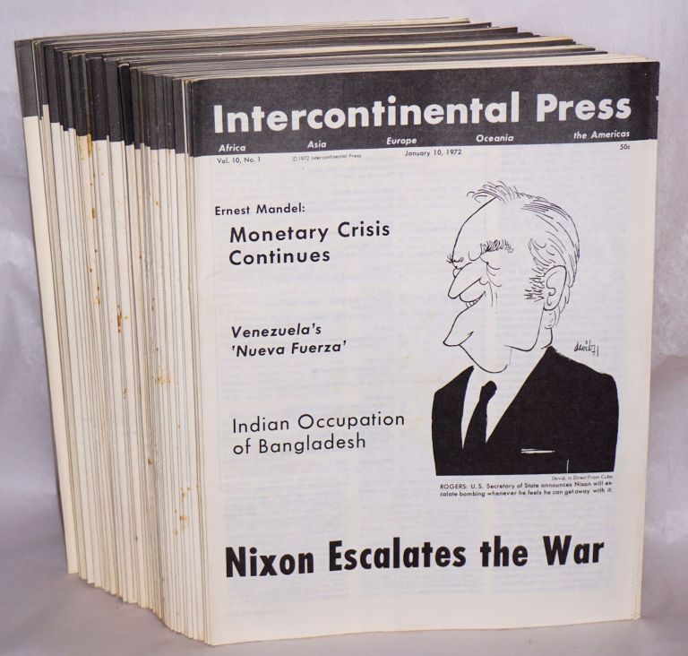 Intercontinental Press. Vol. 10, no. 1 (January 10, 1972) to vol. 10, no. 47 (December 25, 1972). Joseph Hansen.