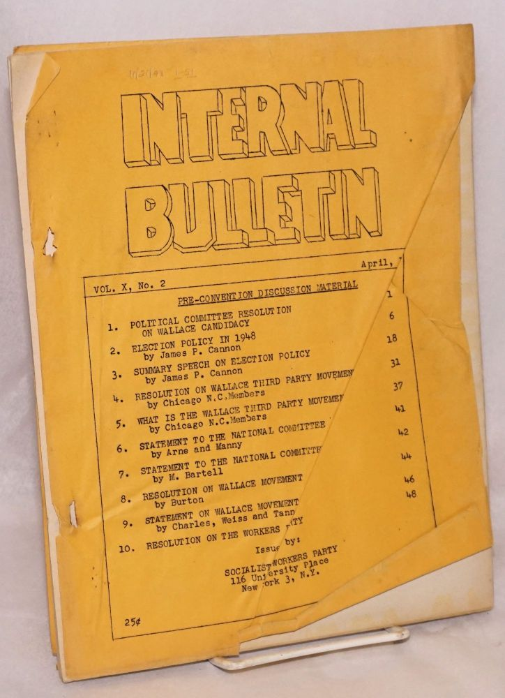 Internal Bulletin. Vol. 10 No. 2, April 1948. Socialist Workers Party.