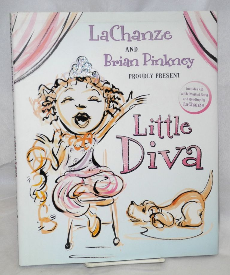 Little diva; illustrated by Brian Pinkney. LaChanze.