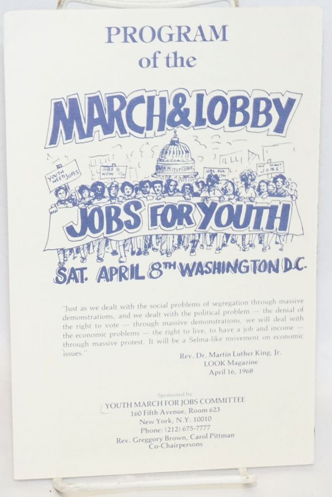 Program of the March and Lobby. Jobs for Youth. Sat., April 8th, Washington DC. Youth March for Jobs Committee.