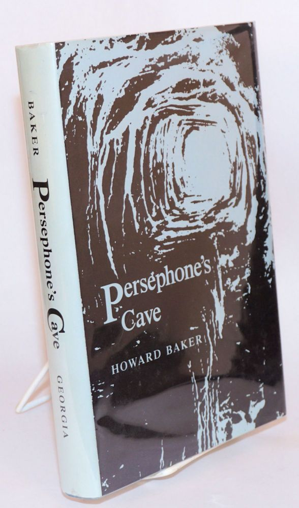 Persephone's cave; cultural accumulations of the early Greeks. Howard Baker.