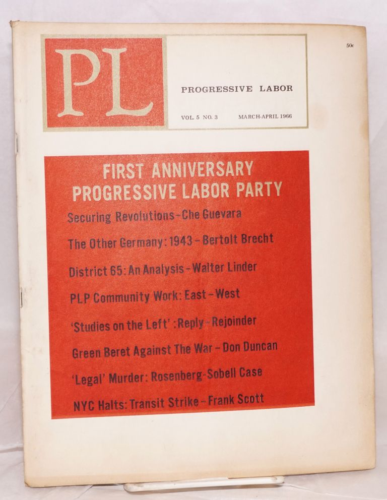 PL, vol. 5, no. 3, March-April 1966. Progressive Labor Party.