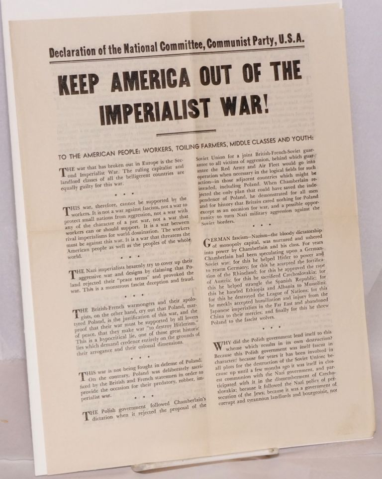 Keep America out of the imperialist war! Declaration of the National Committee Comunist Party, U.S.A. to the American people: workers, toiling farmers, middle classes and youth. USA. National Commiittee Communist Party.