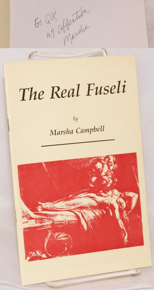 The real Fuseli. Marsha Campbell.