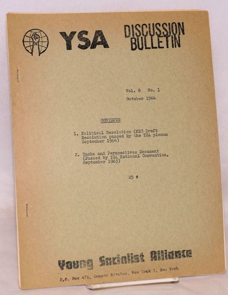YSA Discussion Bulletin. Vol. 8, no. 1 (October 1964). Young Socialist Alliance.