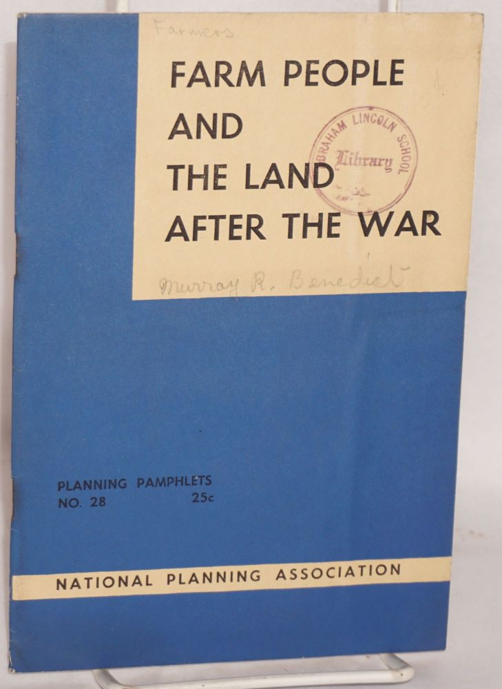 Farm people and the land after the war. National Planning Association.
