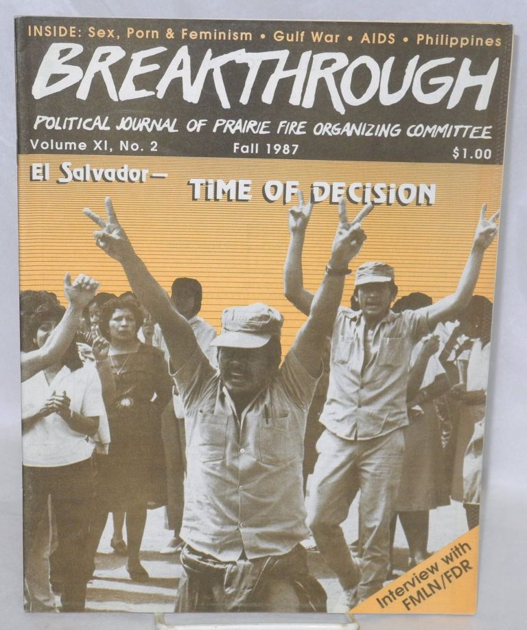 Breakthrough; political journal of PFOC. Vol. 11, no. 2, Fall 1987. Prairie Fire Organizing Committee.