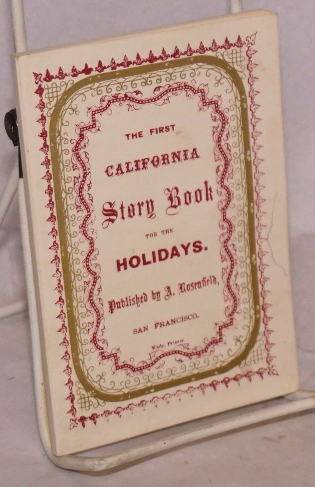 Uncle John's stories for good California children [title page] / The first California story book for the holidays [cover title]