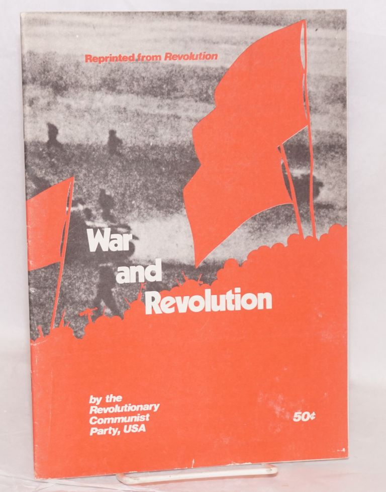 War and Revolution. USA Revolutionary Communist Party.