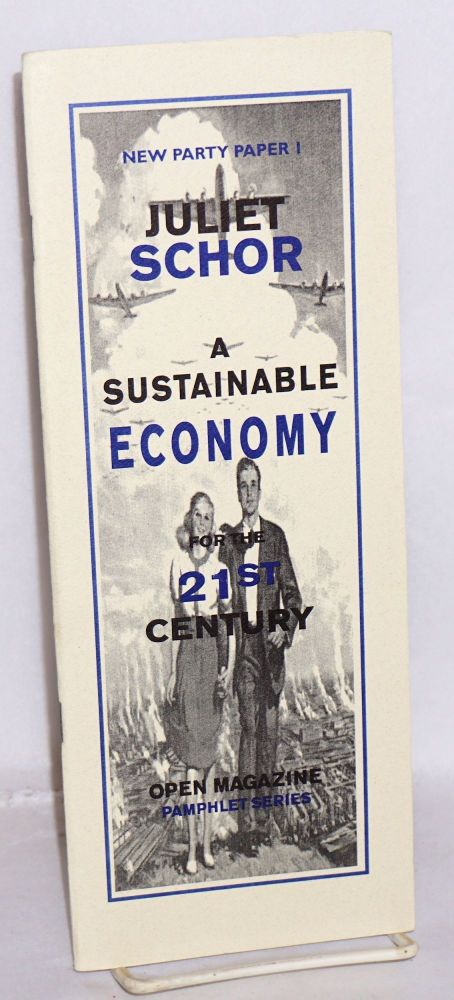 A sustainable economy for the 21st century. Juliet Schor.