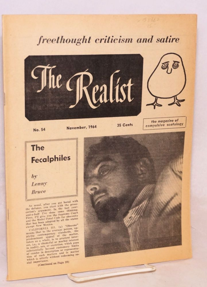 The realist [no.54] freethought criticism and satire. November, 1964. The magazine of compulsive scatology. Paul Krassner, Lenny Bruce.