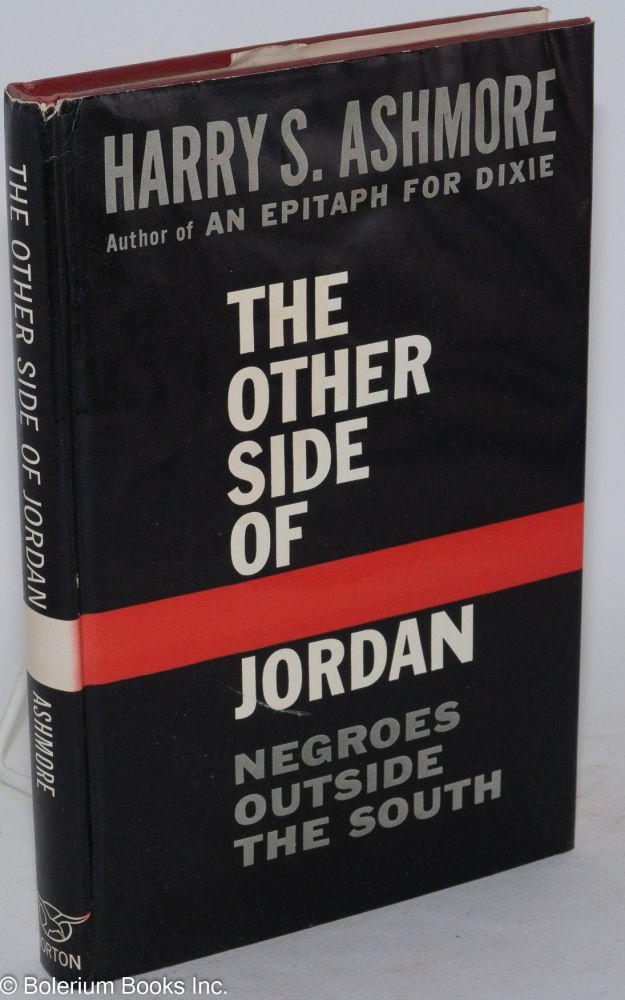The other side of Jordan. Harry S. Ashmore.