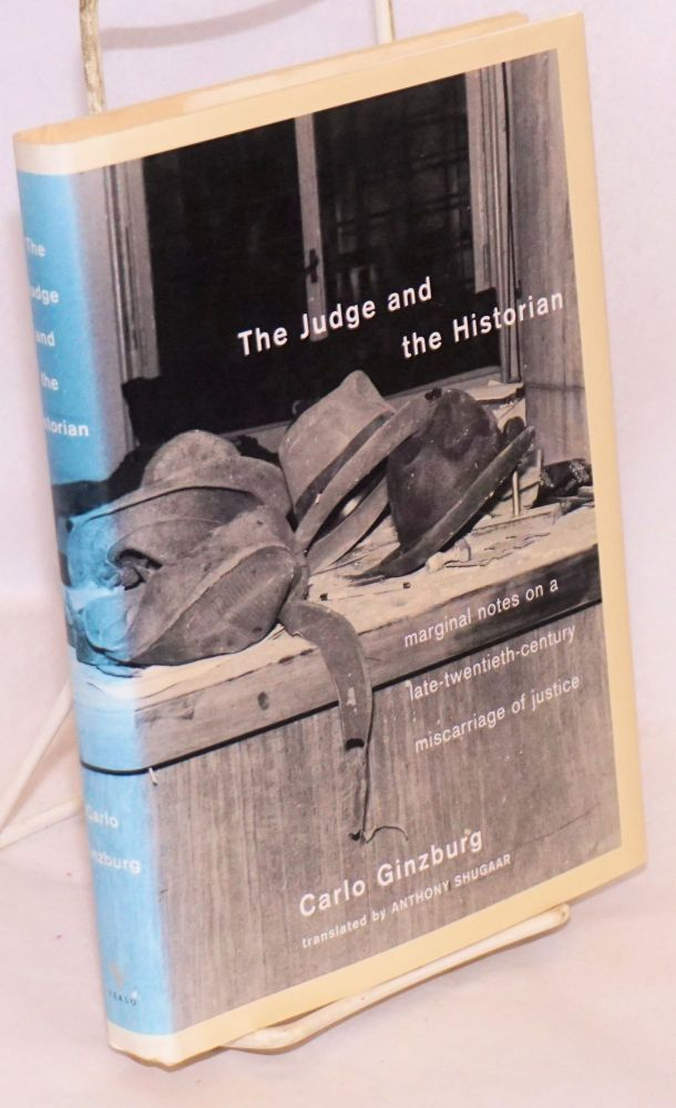 The Judge and the Historian; (trans. by Anthony Shugaar). Carlo Ginzburg.