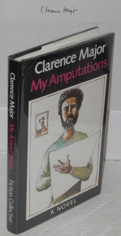 My amputations. Clarence Major.
