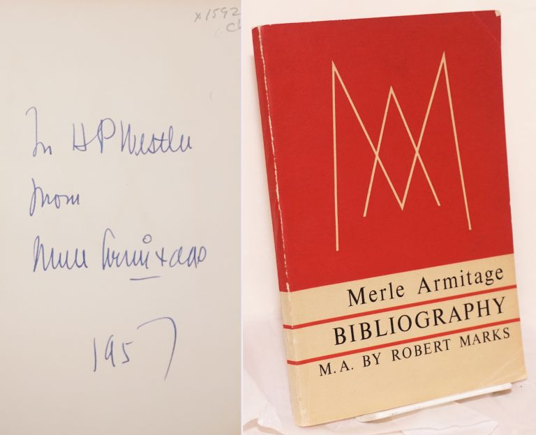 Merle Armitage bibliography (Books Written and Designed by M.A.). Merle Armitage, cataloguer, appended texts. Robert Marks.