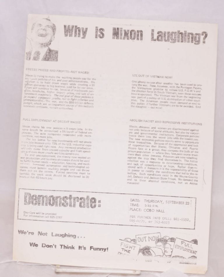 Why is Nixon laughing? We're not laughing... we don't think it's funny! Nixon Demonstration Coalition.